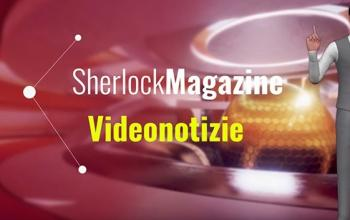 Sherlock Magazine Videonotizie – edizione dell'1 settembre