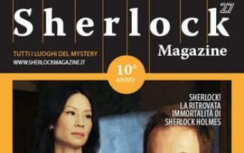 SherlockMagazine.it è anche una rivista su carta da dieci anni!