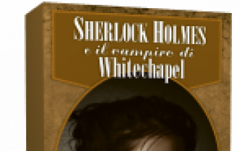 """Introduzione a """"Sherlock Holmes e il vampiro di Whitechapel"""""""