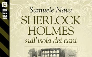 Bus Stop Sherlockiana: Sherlock Holmes sull'isola dei cani