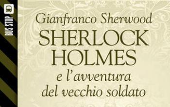 Bus Stop Sherlockiana: Sherlock Holmes e l'avventura del vecchio soldato