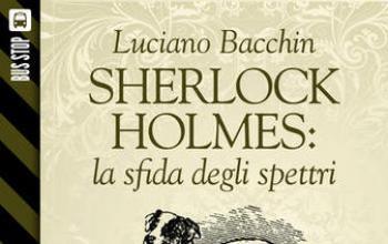 Bus Stop Sherlockiana - Sherlock Holmes: la sfida degli spettri