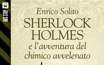 Bus Stop Sherlockiana: Sherlock Holmes e l'avventura del chimico avvelenato