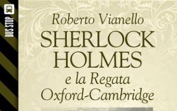 Bus Stop Sherlockiana: Sherlock Holmes e la regata Oxford-Cambridge