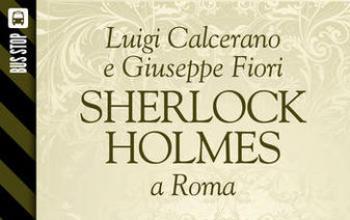 Bus Stop Sherlockiana: Sherlock Holmes a Roma