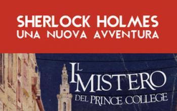 Sherlock Holmes. Il mistero del Prince College