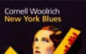 "Cornell Woolrich... ""New York Blues"""