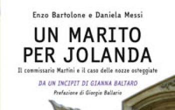Un marito per Jolanda. Il commissario Martini e il caso delle nozze osteggiate