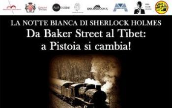 Reminder: Da Baker Street al Tibet: a Pistoia si cambia!