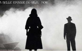 La belle époque du film noir