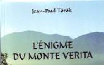 """Jean-Paul Török e """"L'énigma du Monte Verita"""""""