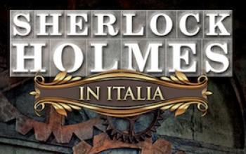 """""""Sherlock Holmes in Italia"""", dal 26 ottobre nelle migliori librerie"""