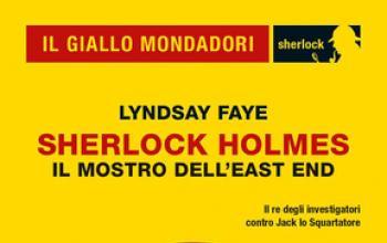 Sherlock Holmes. Il mostro dell'East End