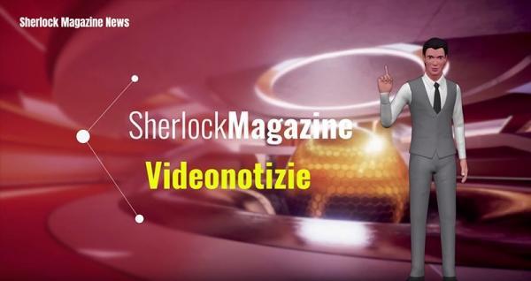 Sherlock Magazine Videonotizie – edizione del 26 settembre 2020