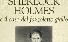 Torna Luke Benjamen Kuhns: Sherlock Holmes e il caso del fazzoletto giallo