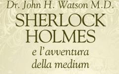 Terzo inedito di Tony Reynolds con Sherlock Holmes e l'avventura della medium