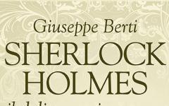 Sherlockiana 119:  Sherlock Holmes e il delitto mai avvenuto