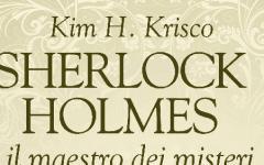 Sherlockiana 129:  Sherlock Holmes e il maestro dei misteri