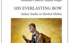 His everlasting bow. Italian studies in Sherlock Holmes