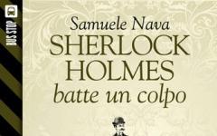 Bus Stop Sherlockiana: Sherlock Holmes batte un colpo