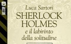 Bus Stop Sherlockiana: Sherlock Holmes e il labirinto della solitudine