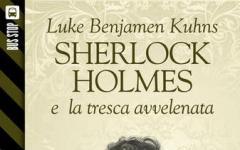 Bus Stop Sherlockiana: Sherlock Holmes e la tresca avvelenata