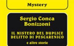 Il mistero del duplice delitto di Pescarenico e altre storie