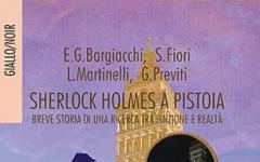 """Le avventure di """"Sherlock Holmes a Pistoia"""""""