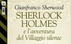 Bus Stop Sherlockiana: Sherlock Holmes e l'avventura del Villaggio silente