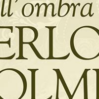 All'ombra di Sherlock Holmes – 2. La dama velata