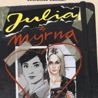 Julia & Myrna - Diario di una psicopatica!