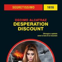 Desperation Discount