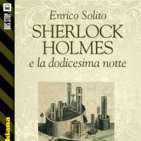 Bus Stop Sherlockiana: Sherlock Holmes e la dodicesima notte