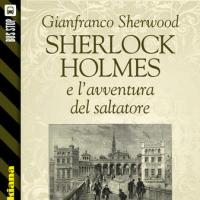 Bus Stop Sherlockiana: Sherlock Holmes e l'avventura del saltatore