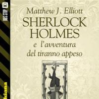 Bus Stop Sherlockiana: Sherlock Holmes e l'avventura del tiranno appeso