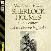 Bus Stop Sherlockiana: Sherlock Holmes e l'avventura del cacciatore beffardo