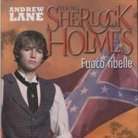 Young Sherlock Holmes. Fuoco ribelle