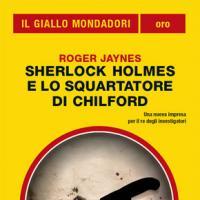 Sherlock Holmes: ad agosto su Il Giallo Mondadori Oro
