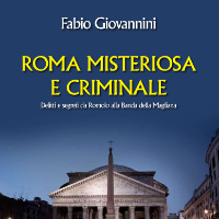 Roma misteriosa e criminale