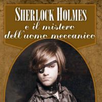 """Al Salone dell'Hôtel des Etats di Aosta """"Sherlock Holmes e il mistero dell'uomo meccanico"""""""